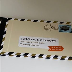 """Letters to the graduate  """"a paper time capsule"""""""